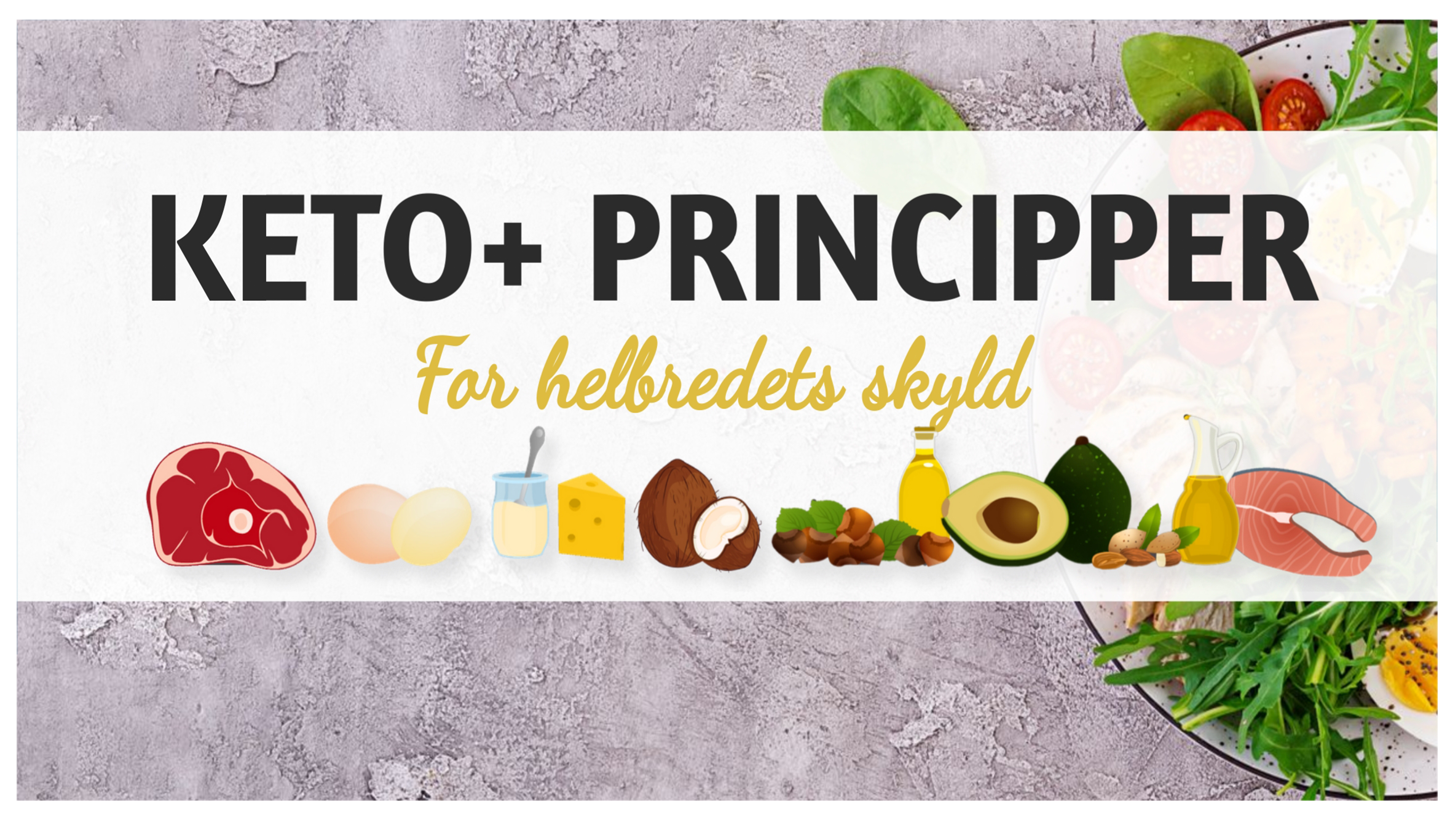 ketoliv-menu-artikler-ketoplusprincipper