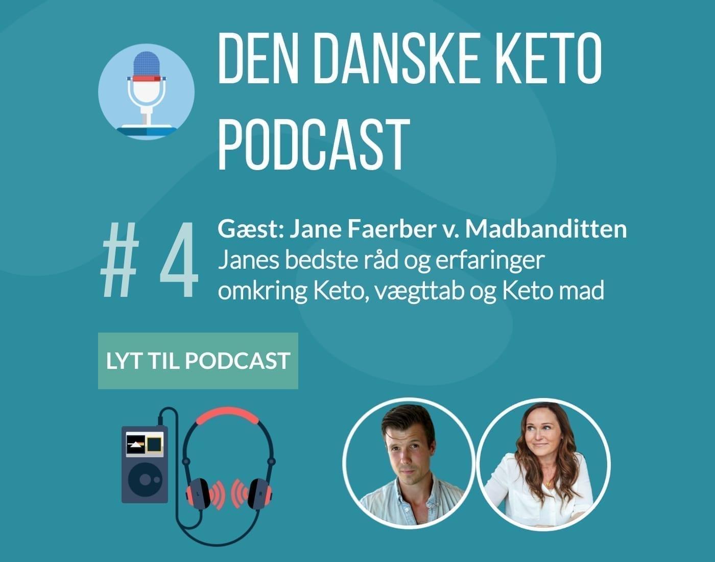 #4: Gæst Jane Faerber: Keto vægttab, praktiske råd og vejledning